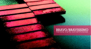BRAVO BRAVISSIMO